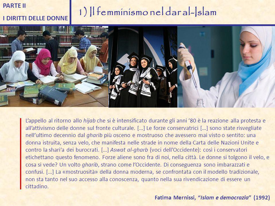 """Storicamente, salvo alcune eccezioni, nell'Islam """"urbano"""" la donna non """"esiste"""" nella sfera pubblica: androcentrismo del Corano rafforzato da numerosi"""