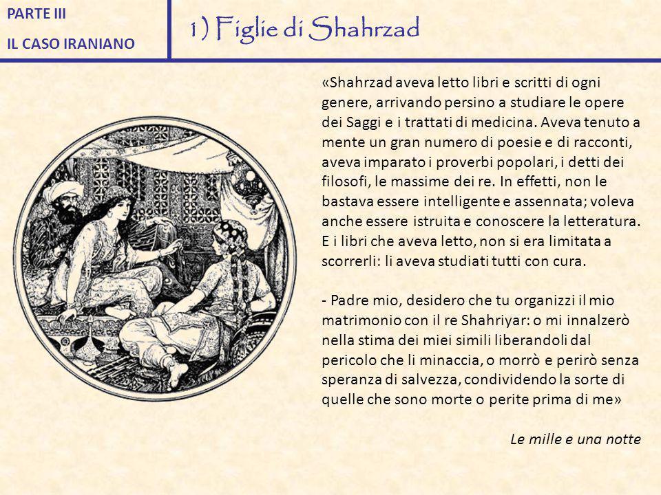 «Shahrzad aveva letto libri e scritti di ogni genere, arrivando persino a studiare le opere dei Saggi e i trattati di medicina. Aveva tenuto a mente u