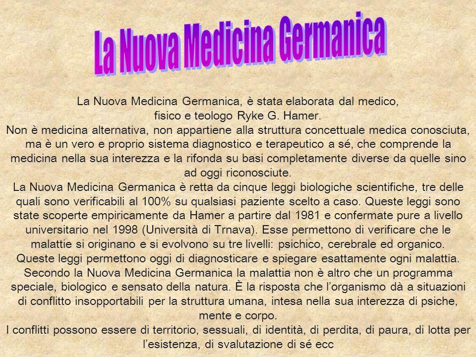 La Nuova Medicina Germanica, è stata elaborata dal medico, fisico e teologo Ryke G. Hamer. Non è medicina alternativa, non appartiene alla struttura c