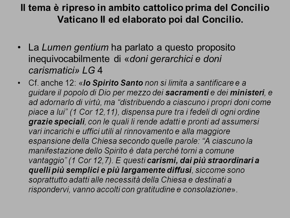 Il tema è ripreso in ambito cattolico prima del Concilio Vaticano II ed elaborato poi dal Concilio. La Lumen gentium ha parlato a questo proposito ine