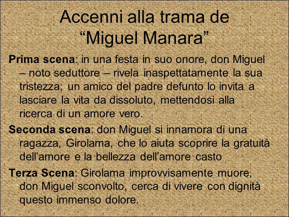 """Accenni alla trama de """"Miguel Manara"""" Prima scena: in una festa in suo onore, don Miguel – noto seduttore – rivela inaspettatamente la sua tristezza;"""