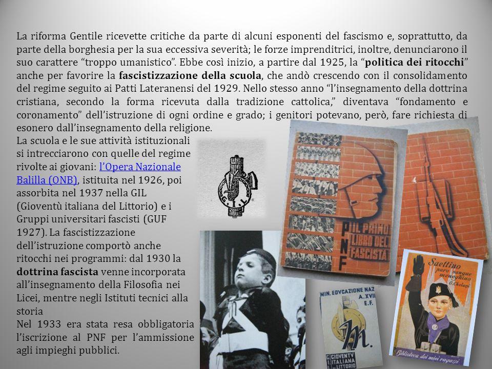 La riforma Gentile ricevette critiche da parte di alcuni esponenti del fascismo e, soprattutto, da parte della borghesia per la sua eccessiva severità