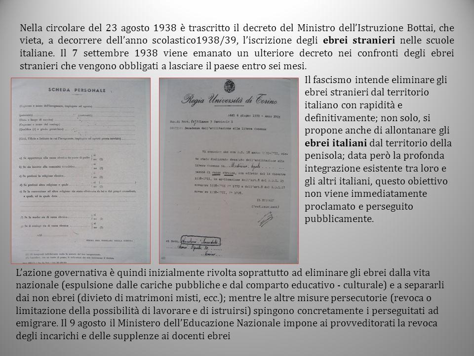 Nella circolare del 23 agosto 1938 è trascritto il decreto del Ministro dell'Istruzione Bottai, che vieta, a decorrere dell'anno scolastico1938/39, l'