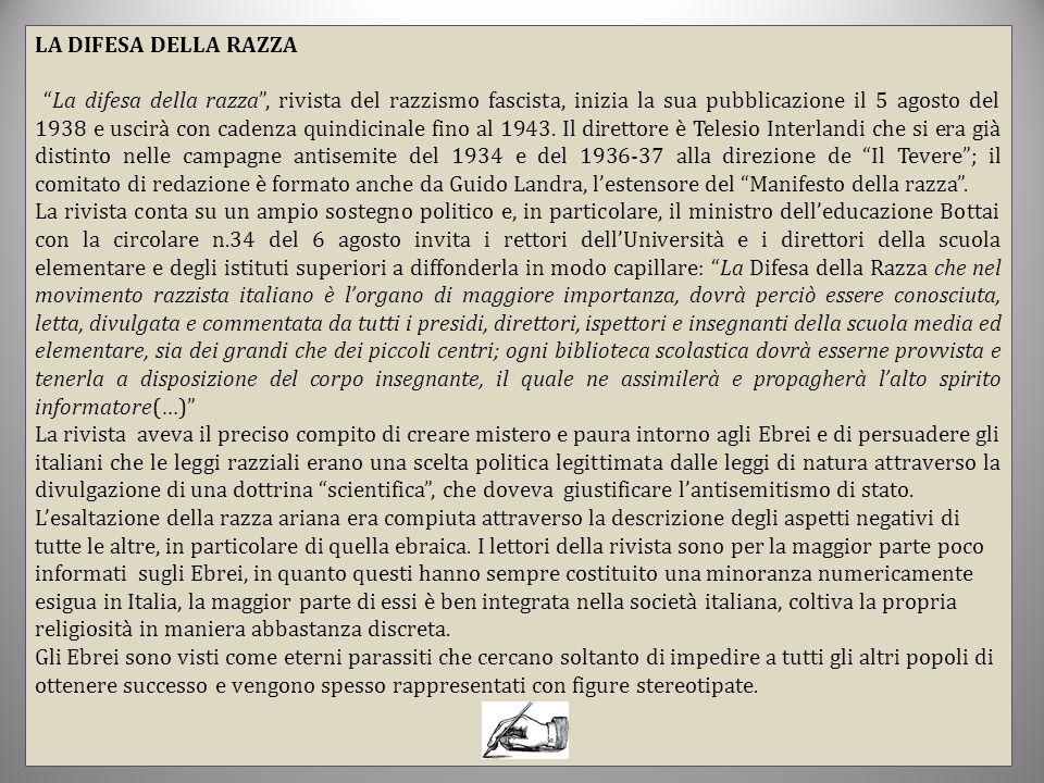 """LA DIFESA DELLA RAZZA """"La difesa della razza"""", rivista del razzismo fascista, inizia la sua pubblicazione il 5 agosto del 1938 e uscirà con cadenza qu"""
