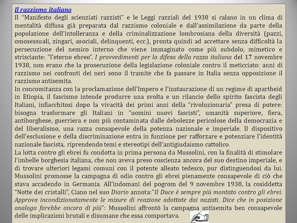 """Il razzismo italiano Il """"Manifesto degli scienziati razzisti"""" e le Leggi razziali del 1938 si calano in un clima di mentalità diffusa già preparata da"""