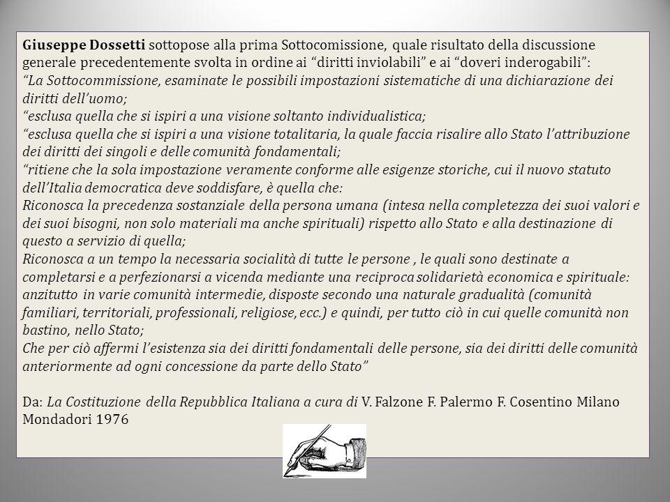"""Giuseppe Dossetti sottopose alla prima Sottocomissione, quale risultato della discussione generale precedentemente svolta in ordine ai """"diritti inviol"""