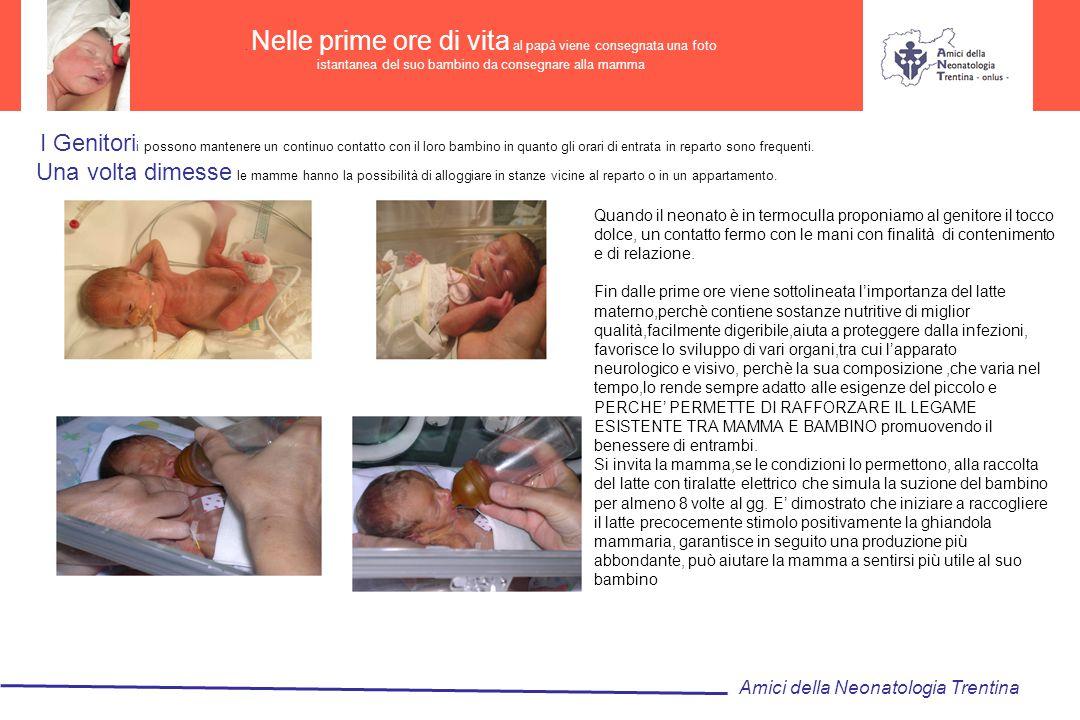 Impiego precoce del latte umano soprattutto se il neonato è di peso inferiore a 1500gr con lo scopo di ridurre le motodiche assistenziali invasive (prevenzione infezioni,riduce la NEC).