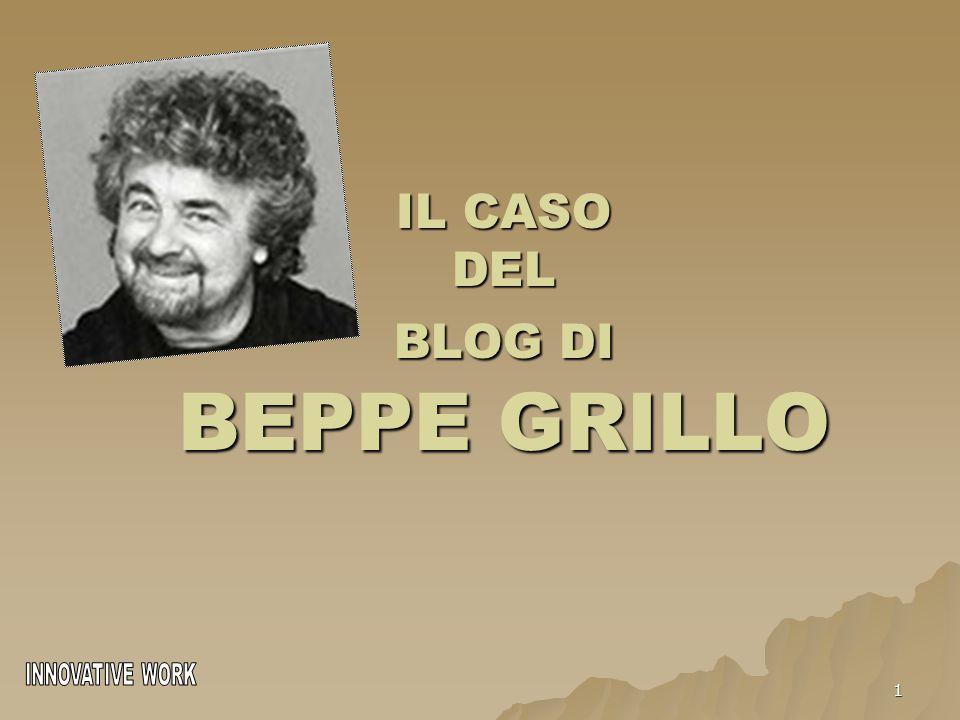 1 IL CASO DEL BLOG DI BEPPE GRILLO