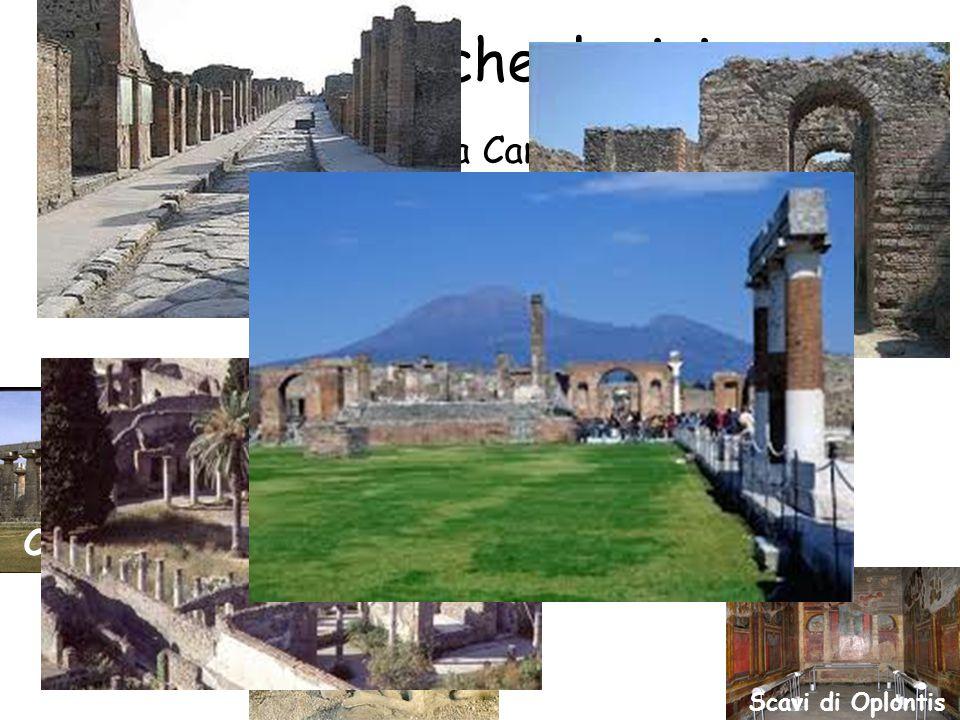 I siti archeologici Siti archeologici della Campania: i resti dell' antica Cumae risalenti agli insediamenti greci, gli scavi di Pompei, di Ercolano e