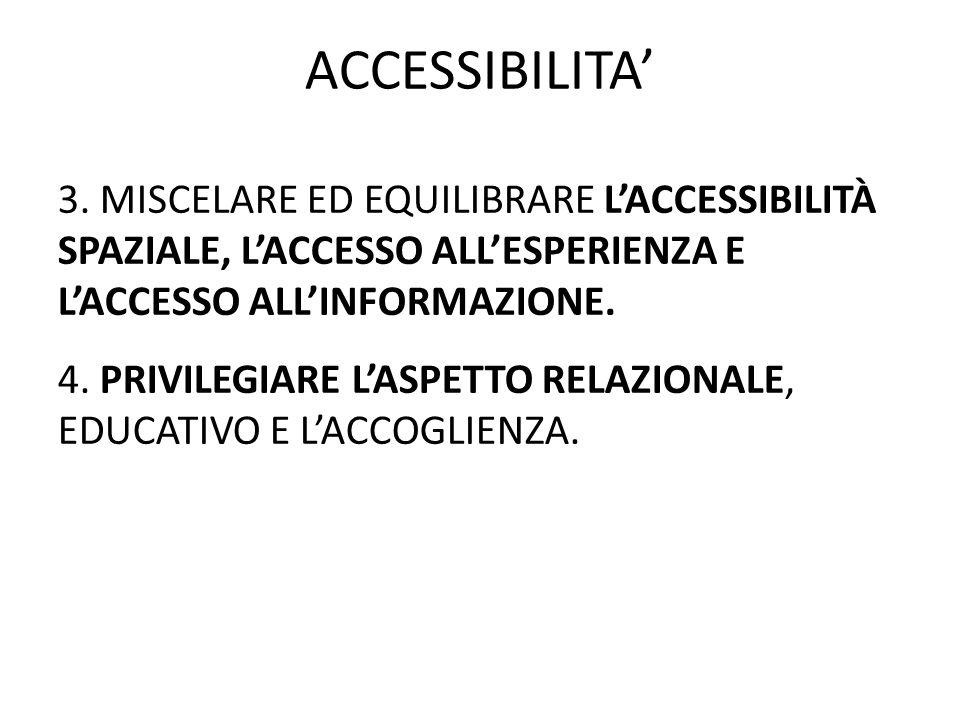 ACCESSIBILITA' 3.