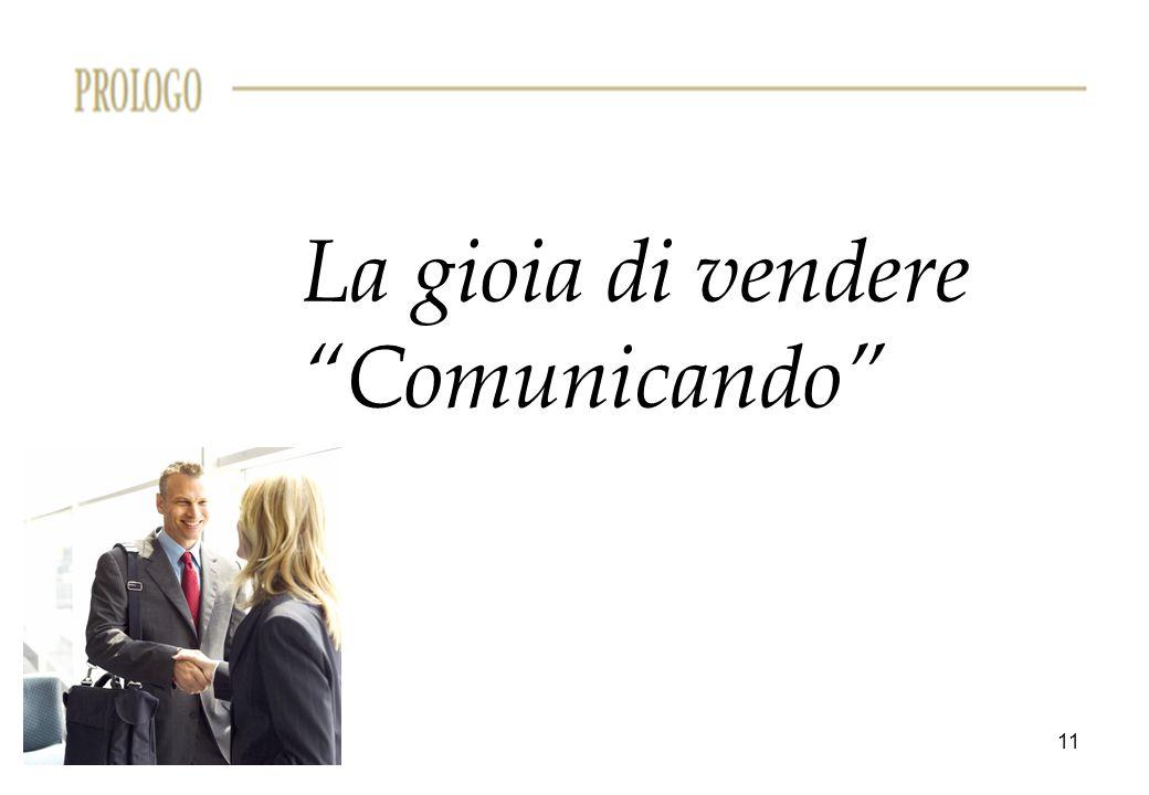 """11 La gioia di vendere """"Comunicando"""""""