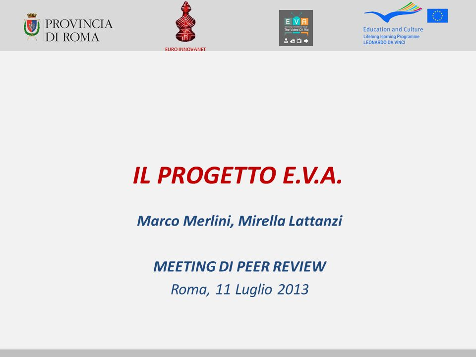 IL PROGETTO E.V.A.