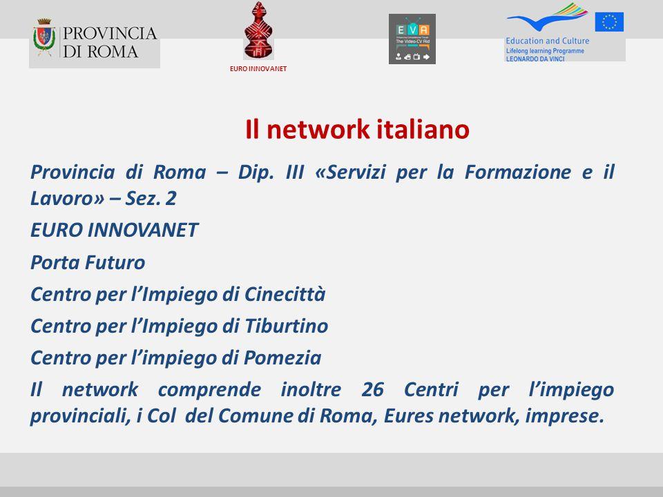 Il network italiano Provincia di Roma – Dip.III «Servizi per la Formazione e il Lavoro» – Sez.