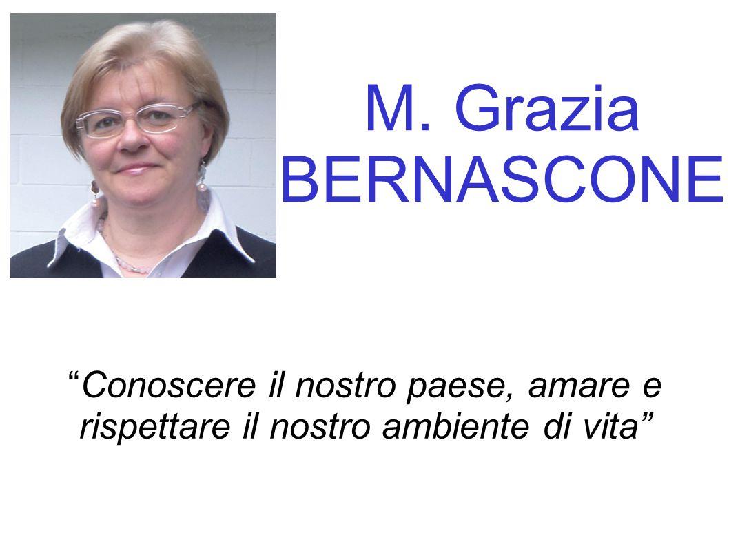 M. Grazia BERNASCONE Conoscere il nostro paese, amare e rispettare il nostro ambiente di vita