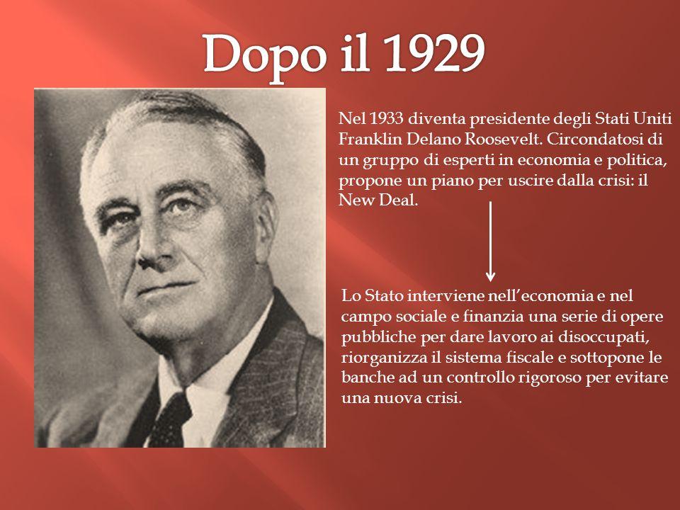 Nel 1933 diventa presidente degli Stati Uniti Franklin Delano Roosevelt. Circondatosi di un gruppo di esperti in economia e politica, propone un piano