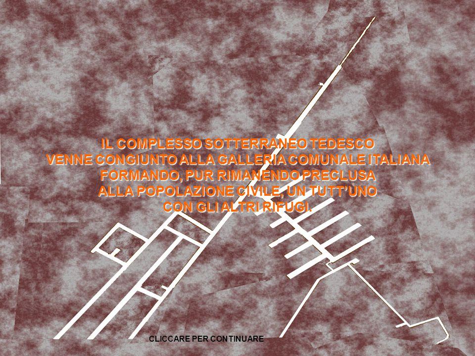 TRA I TANTI LAVORI CHE FURONO ESEGUITI SUL TERRITORIO, I TEDESCHI VOLLERO ANCHE REALIZZARE UN RICOVERO ANTIAEREO PER I PROPRI SOLDATI CHE OPERAVANO NELLA ZONA DEL TRIBUNALE.