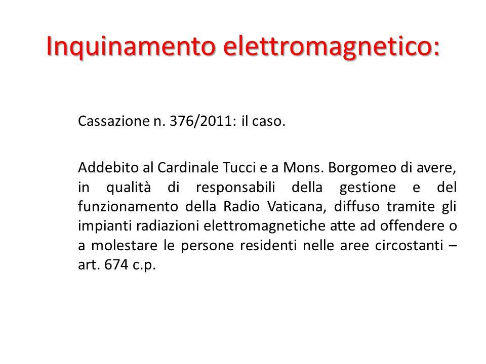 Inquinamento elettromagnetico: Cassazione n. 376/2011: il caso.