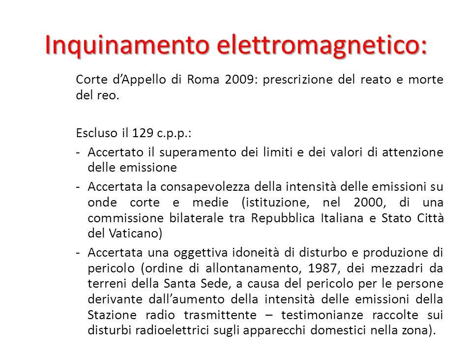 Inquinamento elettromagnetico: Corte d'Appello di Roma 2009: prescrizione del reato e morte del reo.