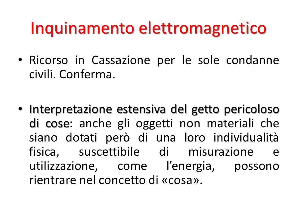 Inquinamento elettromagnetico Ricorso in Cassazione per le sole condanne civili.
