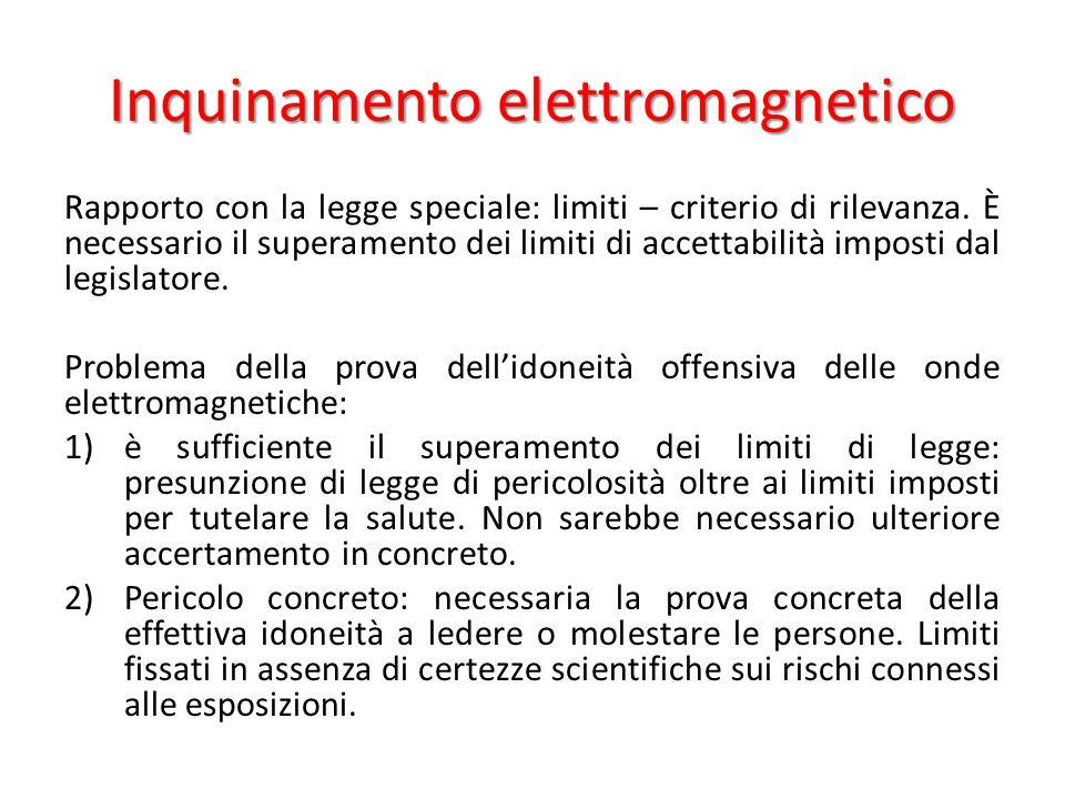 Inquinamento elettromagnetico Rapporto con la legge speciale: limiti – criterio di rilevanza.