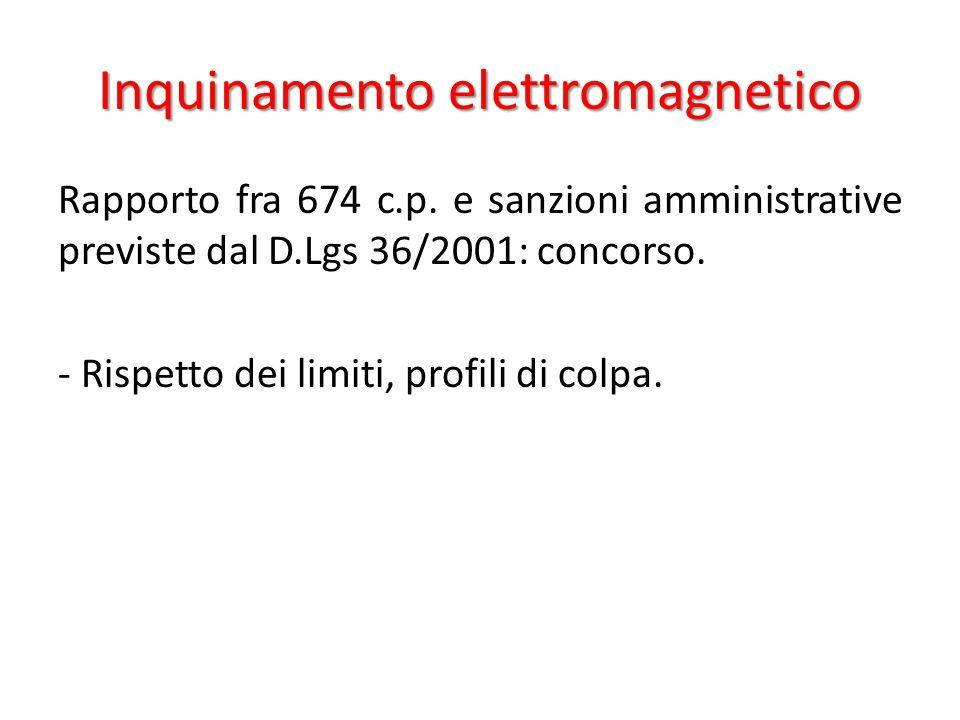 Inquinamento elettromagnetico Rapporto fra 674 c.p.