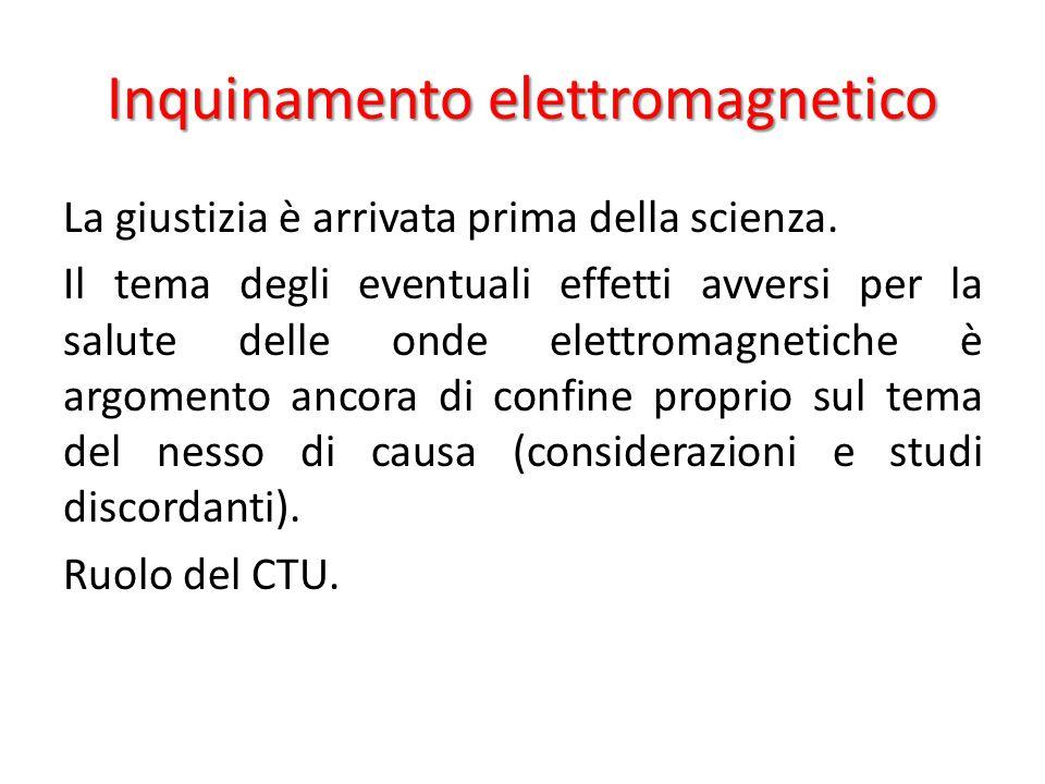 Inquinamento elettromagnetico La giustizia è arrivata prima della scienza.