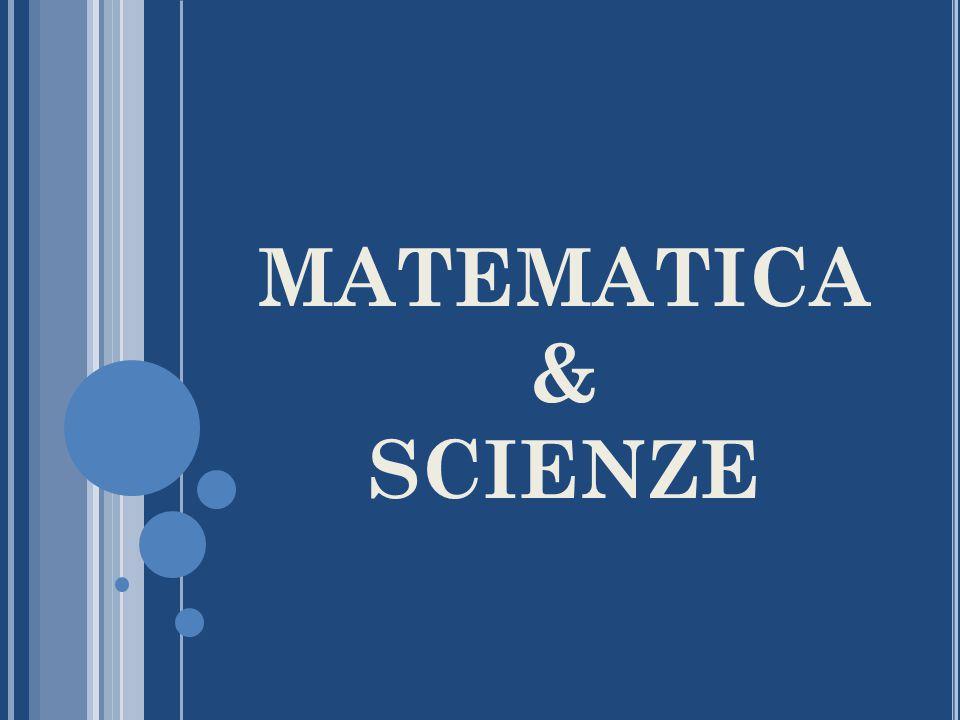 MATEMATICA & SCIENZE