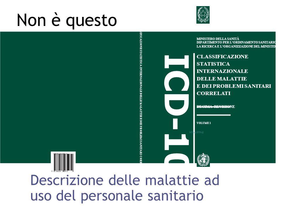 CLASSIFICAZIONE STATISTICA INTERNAZIONALE DELLE MALATTIE E DEI PROBLEMI SANITARI CORRELATI ICD-10 MINISTERO DELLA SANITÀ DIPARTIMENTO PER L'ORDINAMENT