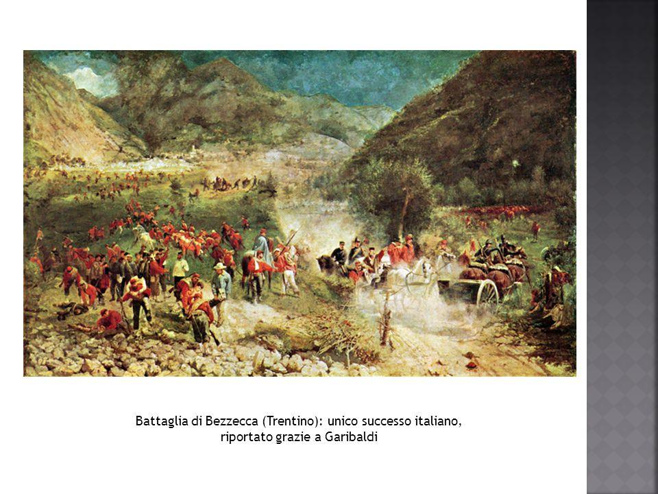 Battaglia di Bezzecca (Trentino): unico successo italiano, riportato grazie a Garibaldi