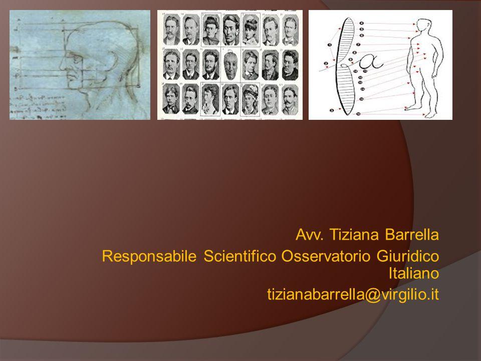 Avv. Tiziana Barrella Responsabile Scientifico Osservatorio Giuridico Italiano tizianabarrella@virgilio.it