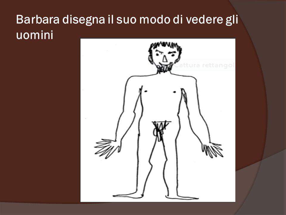 Barbara disegna il suo modo di vedere gli uomini