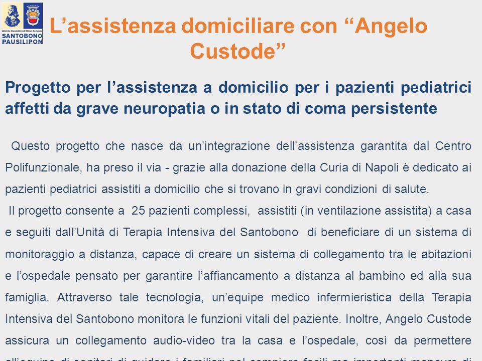 """L'assistenza domiciliare con """"Angelo Custode"""" Progetto per l'assistenza a domicilio per i pazienti pediatrici affetti da grave neuropatia o in stato d"""