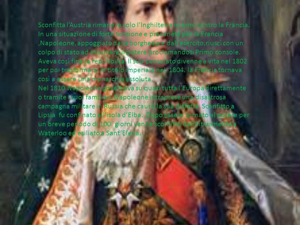 Sconfitta l'Austria rimaneva solo l'Inghilterra in armi contro la Francia. In una situazione di forte tensione e precarietà per la Francia,Napoleone,
