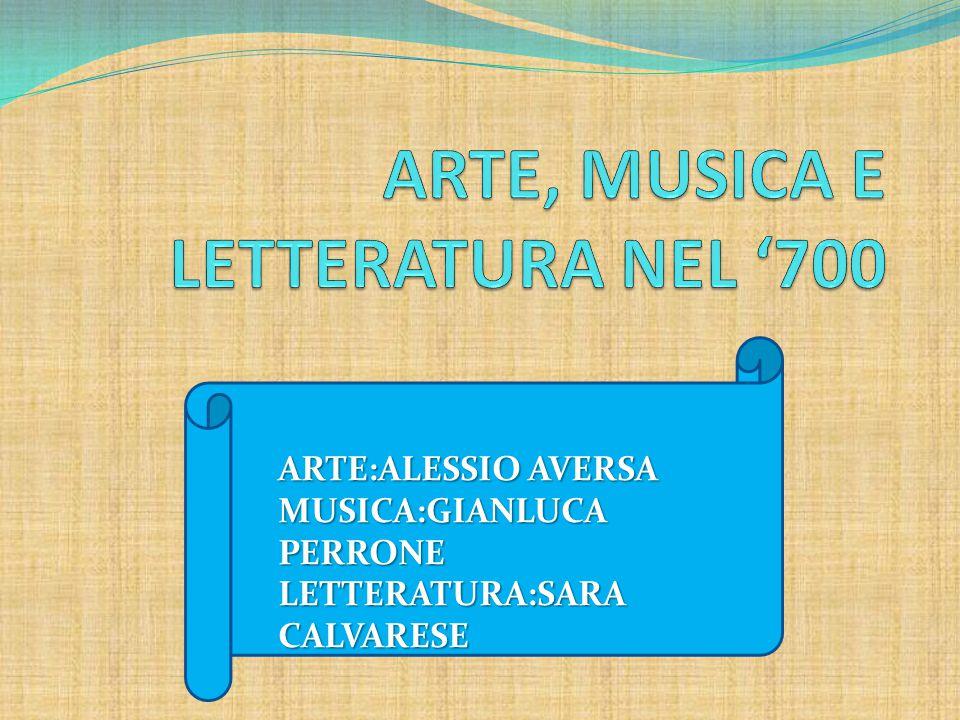 ARTE:ALESSIO AVERSA MUSICA:GIANLUCA PERRONE LETTERATURA:SARA CALVARESE
