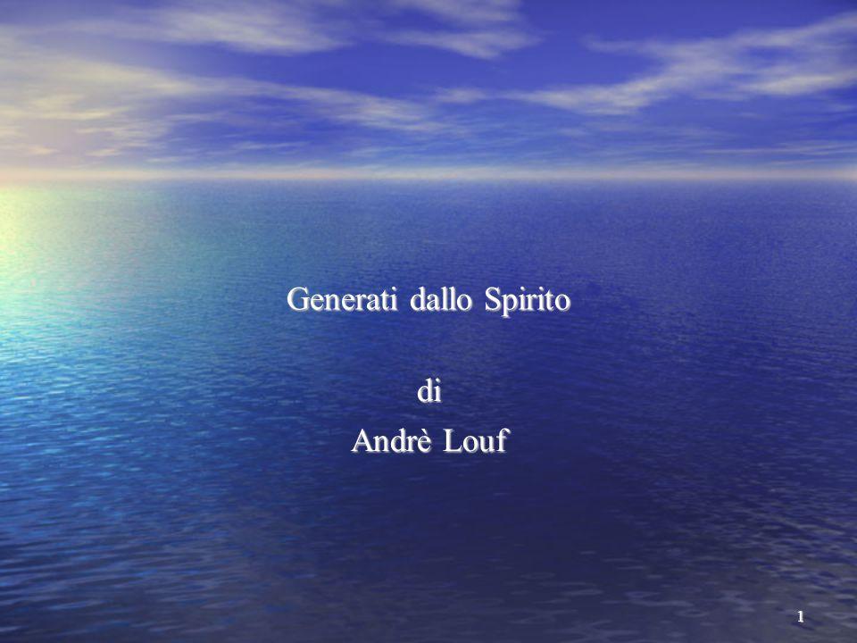 1 Generati dallo Spirito di Andrè Louf