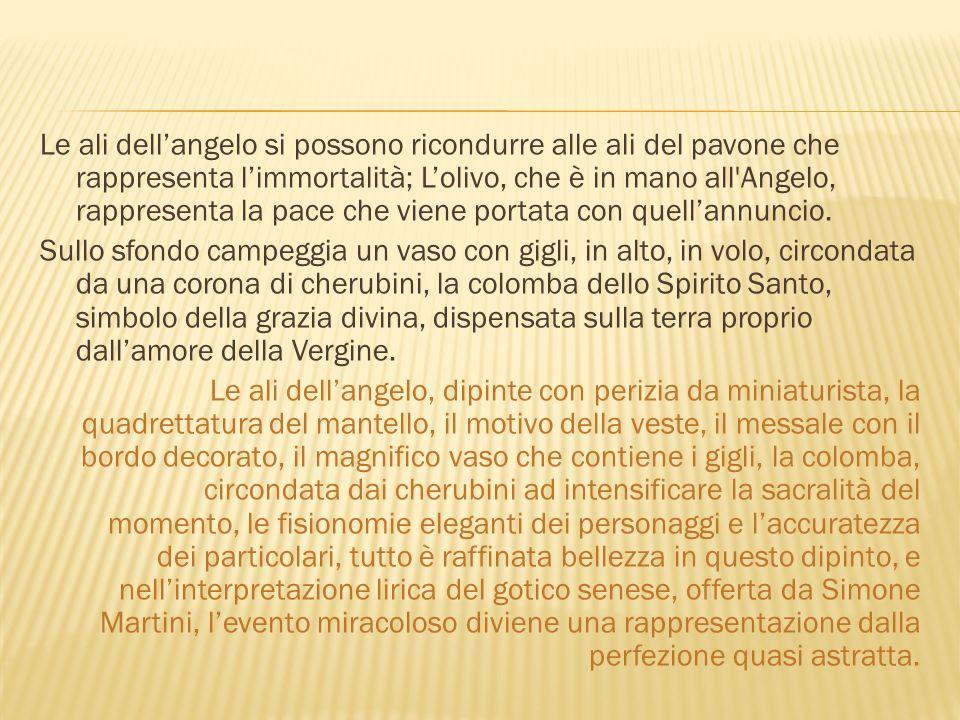 Le ali dell'angelo si possono ricondurre alle ali del pavone che rappresenta l'immortalità; L'olivo, che è in mano all'Angelo, rappresenta la pace che