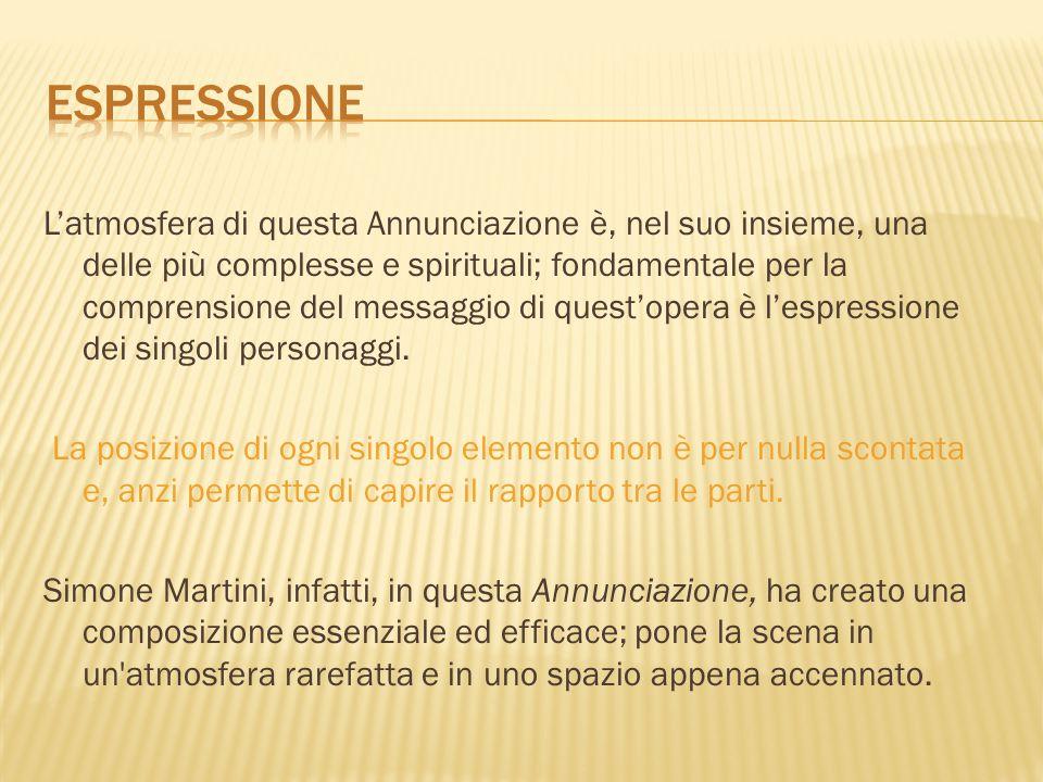 L'atmosfera di questa Annunciazione è, nel suo insieme, una delle più complesse e spirituali; fondamentale per la comprensione del messaggio di quest'