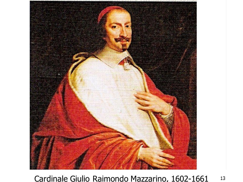 13 Cardinale Giulio Raimondo Mazzarino, 1602-1661