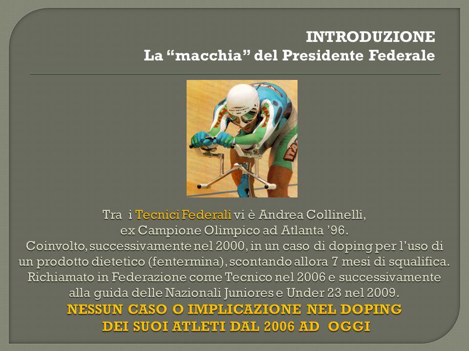 """INTRODUZIONE La """"macchia"""" del Presidente Federale"""