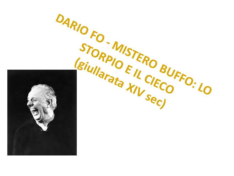 DARIO FO - MISTERO BUFFO: LO STORPIO E IL CIECO (giullarata XIV sec)