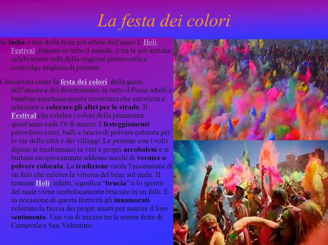 La festa dei colori In India è una delle feste più attese dell'anno. L'Holi Festival, famoso in tutto il mondo, è tra le più antiche celebrazioni indù