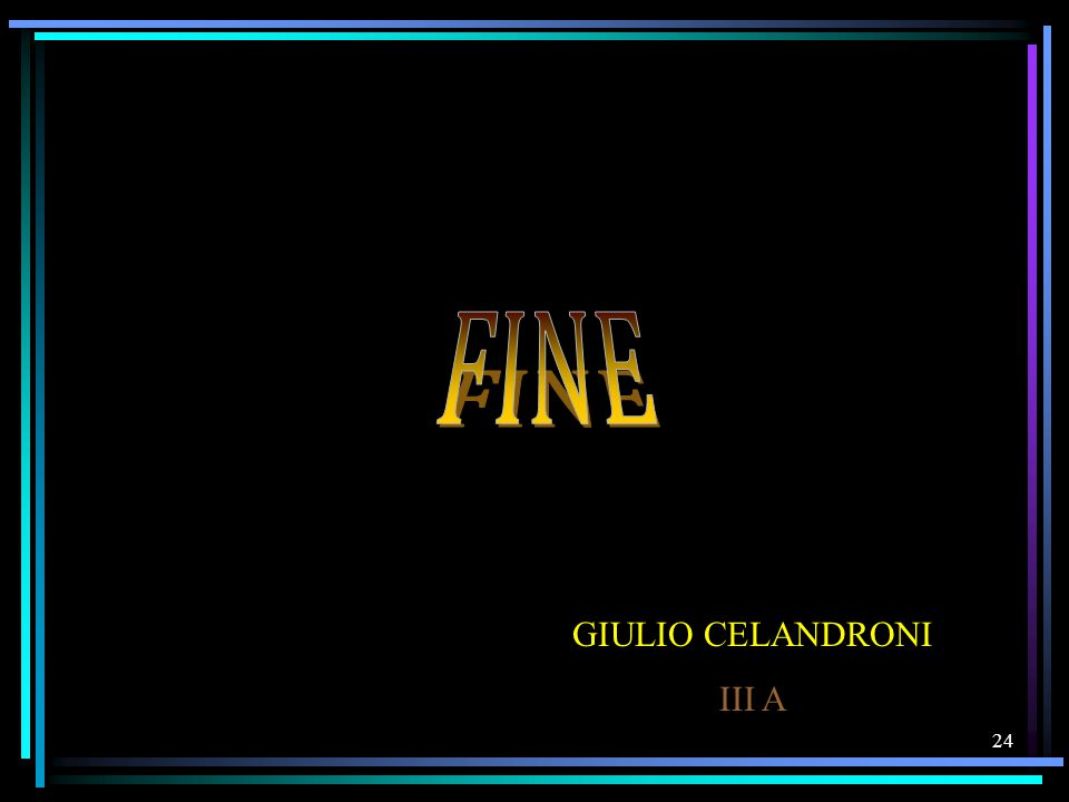 24 GIULIO CELANDRONI III A