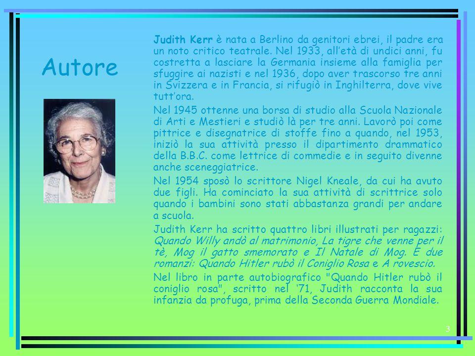 3 Autore Judith Kerr è nata a Berlino da genitori ebrei, il padre era un noto critico teatrale. Nel 1933, all'età di undici anni, fu costretta a lasci