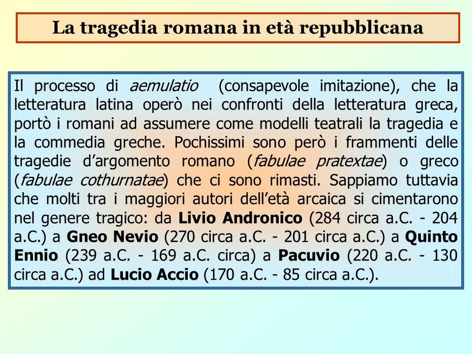 Il processo di aemulatio (consapevole imitazione), che la letteratura latina operò nei confronti della letteratura greca, portò i romani ad assumere c