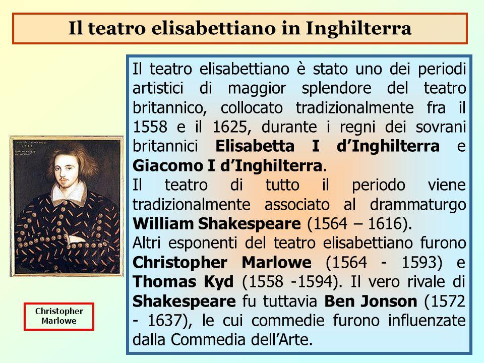 Il teatro elisabettiano è stato uno dei periodi artistici di maggior splendore del teatro britannico, collocato tradizionalmente fra il 1558 e il 1625