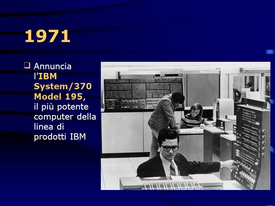 1971 Viene realizzato un sistema IBM- built per la riscossione dei biglietti, per il BART, il sistema Bay Area Rapid Transit di San Francisco La pri
