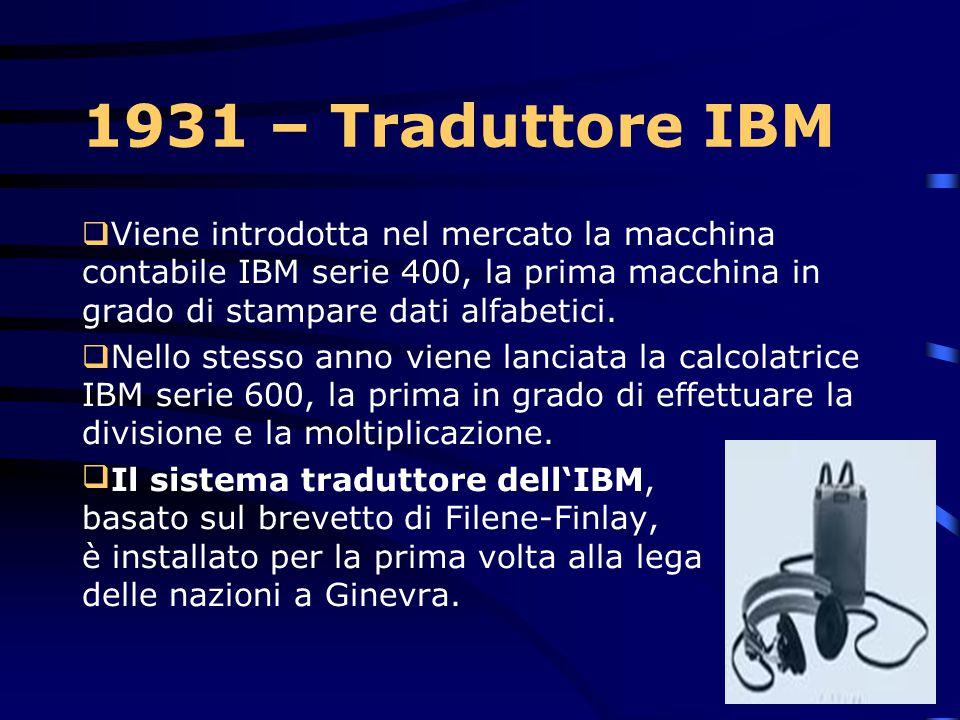 1930 Grande depressione Durante la grande depressione del 1930, mentre il resto dell'economia degli STATI UNITI è andata in grande difficoltà l'IBM è