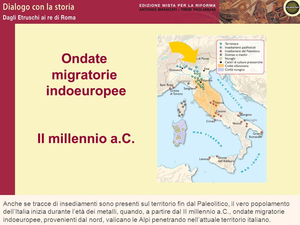 Anche se tracce di insediamenti sono presenti sul territorio fin dal Paleolitico, il vero popolamento dell'Italia inizia durante l'età dei metalli, qu