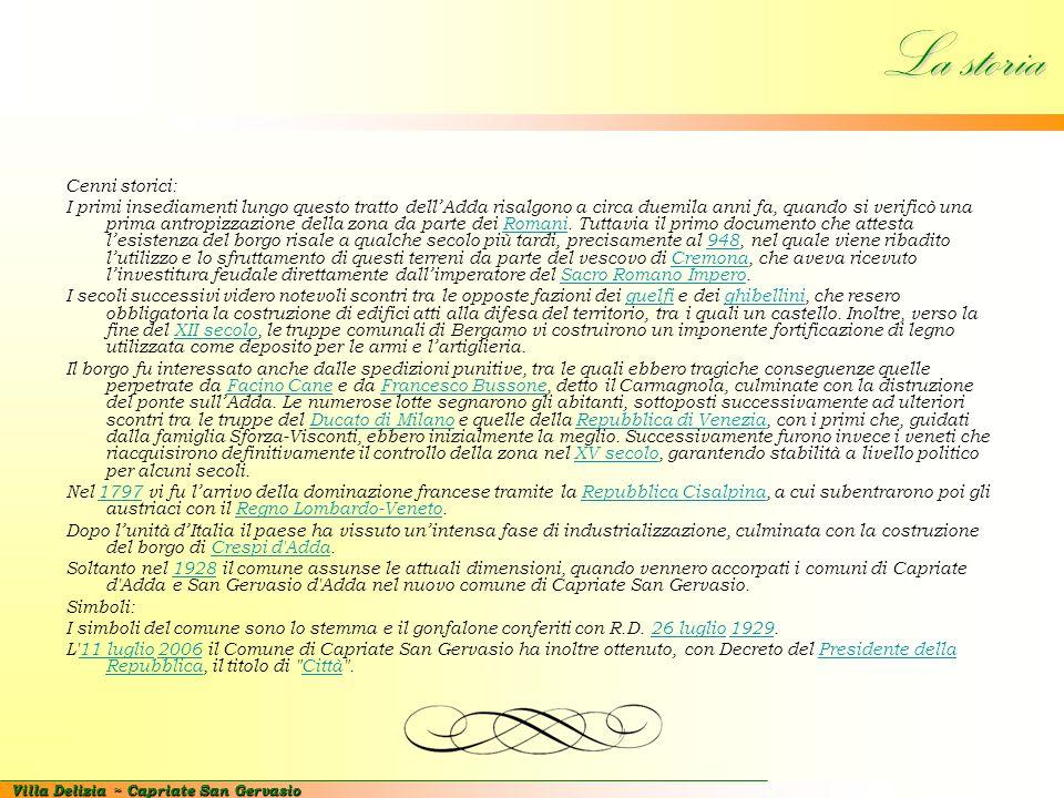 Villa Delizia ~ Capriate San Gervasio Alcune informazioni CAP: 24042 Prefisso Telefonico: 02 Codice Catastale: B703 Frazioni: Capriate – San Gervasio – Crespi d'Adda Altitudine: 190 m s.l.m.