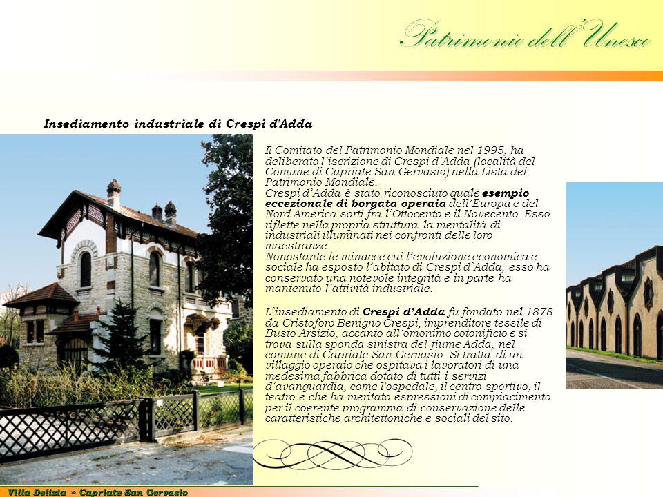 Villa Delizia ~ Capriate San Gervasio Patrimonio dell'Unesco Insediamento industriale di Crespi d'Adda Il Comitato del Patrimonio Mondiale nel 1995, h